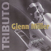 Tributo by Glenn Miller