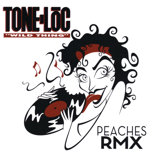 Wild Thing by Tone Loc