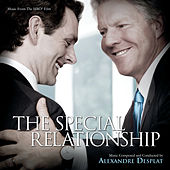 The Special Relationship by Alexandre Desplat