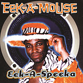 Eek-A-Speeka by Eek-A-Mouse