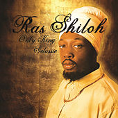 Only King Selassie by Ras Shiloh