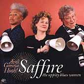 Ain't Gonna Hush by Saffire-The Uppity Blues Women