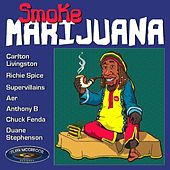 Smoke  Marijuana by Various Artists