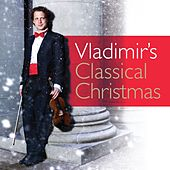 Vladimir's Classical Christmas by Vladimir