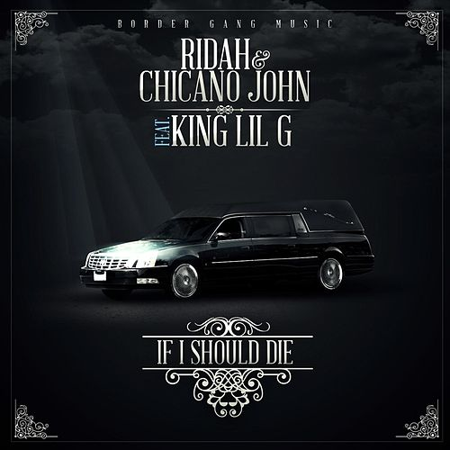 If I Should Die (feat. King Lil G) by Mob Figaz (West Coast)