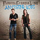 Anything Goes by Florida Georgia Line