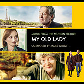 My Old Lady (Music from the Motion Picture) by Various Artists
