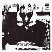 The Invisible Man by The Vindictives