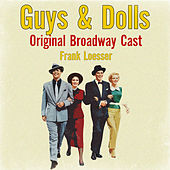 Guys & Dolls Original Broadway Cast by Various Artists