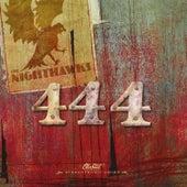 444 by The Nighthawks