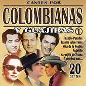 Cantes por Colombianas y Guajiras Vol. 1 by Various Artists