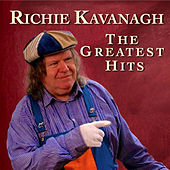 The Greatest Hits by Richie Kavanagh