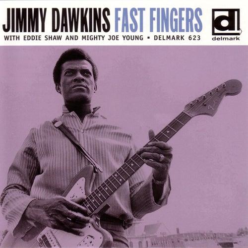 Fast Fingers by Jimmy Dawkins
