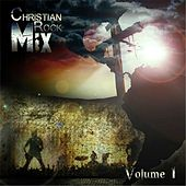 Christian Rock Mix, Vol. 1 by Various Artists