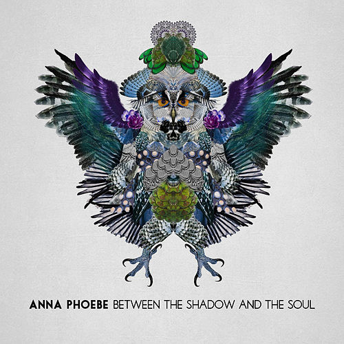 Between the Shadow and the Soul (Deluxe Edition) by Anna Phoebe