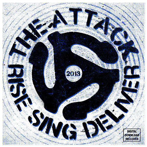 Rise Sing Deliver by The Attack