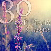 Calmante: 30 Soft Piano Classics by Various Artists