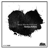 Music Was My First Love by Various Artists