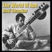 The World Of Apu by Ravi Shankar