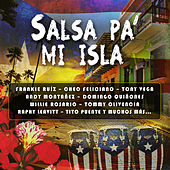 Salsa Pa' Mi Isla by Various Artists