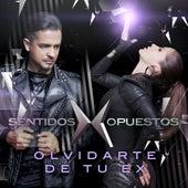 Olvidarte De Tu Ex by Sentidos Opuestos