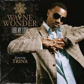 For My Love by Wayne Wonder