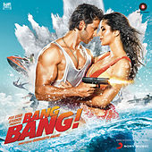 Bang Bang (Original Motion Picture Soundtrack) by Various Artists
