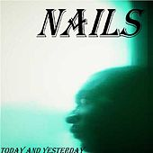 Today and Yesterday by the Nails