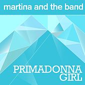 Primadonna Girl (Radio Edit) by Martina