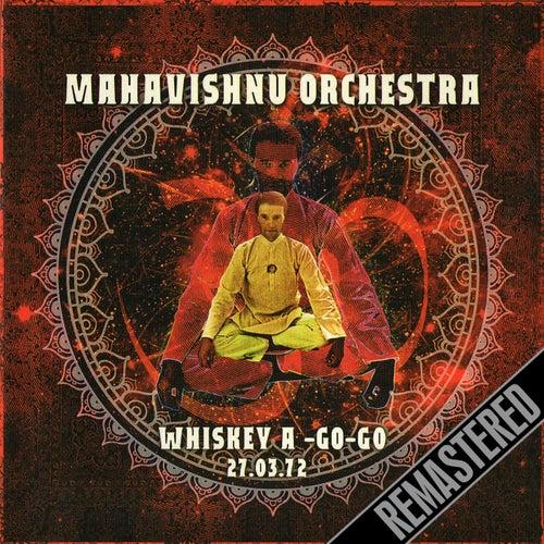 Live Radio Broadcast - Whiskey A Go Go 27 Mar 72 von The Mahavishnu Orchestra