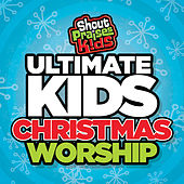 Ultimate Kids Christmas Worship by Shout Praises! Kids