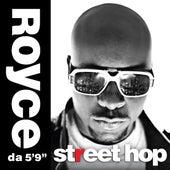 Street Hop (Deluxe) by Royce Da 5'9