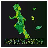 Running Dance Fitness Music, Vol. 1 by Various Artists