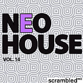 Neohouse, Vol. 14 by Various Artists