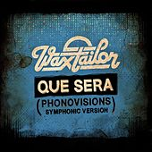 Que Sera (Phonovisions Symphonic Version) - Single by Wax Tailor