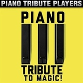 Piano Tribute to MAGIC! by Piano Tribute Players