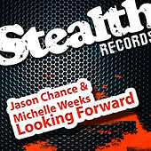 Looking Forward by Jason Chance