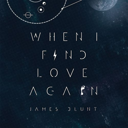 When I Find Love Again von James Blunt