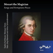 Mozart: Songs and Fortepiano Pieces by Various Artists