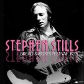 Bread & Roses Festival 1978 (Live) von Stephen Stills