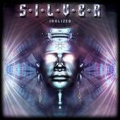 Idolized by Silver