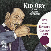 Live at the Beverley Cavern 1949 by Kid Ory