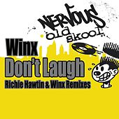 Don't Laugh - Richie Hawtin & Winx Remixes by Winx