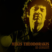 Mikis Theodorakis in Concert by Various Artists