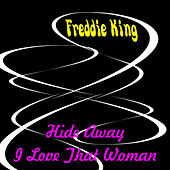 Hide Away by Freddie King