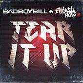 Tear It Up by Bad Boy Bill