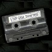 O.G. Demo Tape by No-Cash