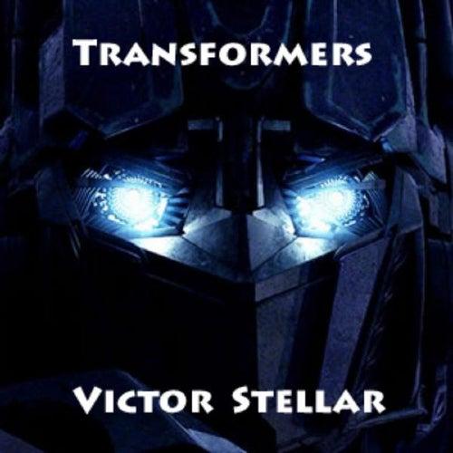 Transformers by Victor Stellar
