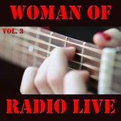 Woman Of Radio Live, Vol. 3 von Various Artists
