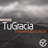 Tu Gracia (Single) by Emmanuel Y Linda